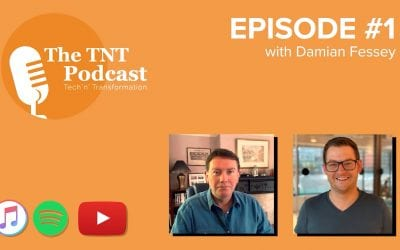 Tech 'n' Transformation Podcast – Season 1/Episode 1 with Damian Fessey